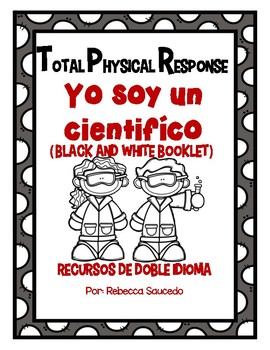 TPR Lesson to teach about I am a Scientist Yo soy cientifico Student Booklet