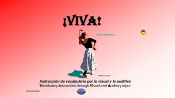 ¡VIVA! Sets 4 and 5 - Comprehensible Input - Listening - Spanish 1