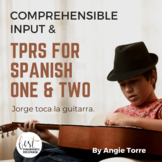 TPR Stories and Comprehensible Input for Spanish One and T