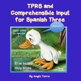 TPR Stories and Comprehensible Input for Spanish Three