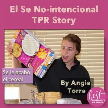 """TPR Story and Activity for Non-intentional """"Se"""" for Spanish Three or Four"""