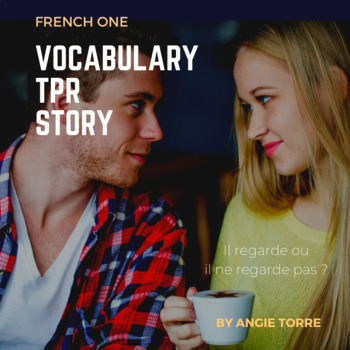 TPR Story with French One Vocabulary