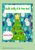 French Christmas story - Bulle, Billy et le Père Noël