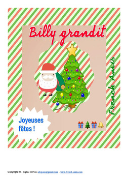 Christmas French story - Une histoire de Noël : Billy grandit