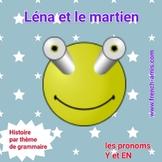 French reading - Y and EN  pronouns - Dialogue - Léna et l