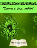 TPRS: Coronavirus Spanish Children's Story (Distance Learning)