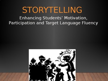 TPRS Enhancing Students' Motivation, Participation and Target Language Fluency