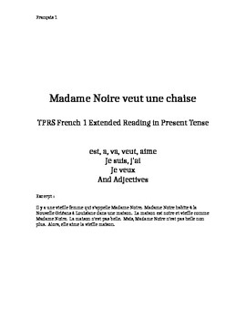 TPRS French 1 reading (378 words): Madame Noire veut une chaise