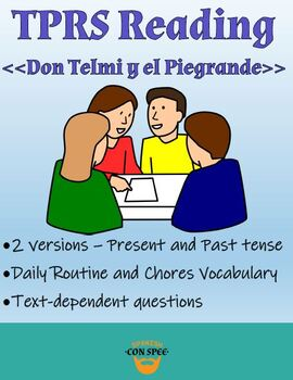 TPRS Reading - Don Telmi y el Piegrande - A Silly Tale of Household Chores