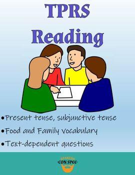 TPRS Reading - Family and Food - Mi Familia es Muuuy Cómica