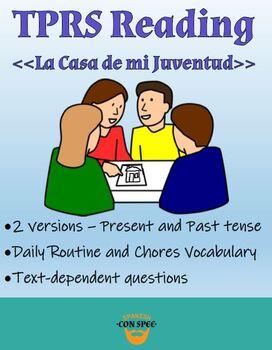 TPRS Reading - La Casa de mi Juventud - Preterit & Imperfect - House & Childhood