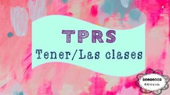 TPRS Tener/Clases