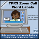 TPRS Zoom Call Word Labels