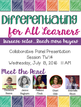 TPT 2016 Conference Handout*Differentiating for All Learners Collaborative Panel