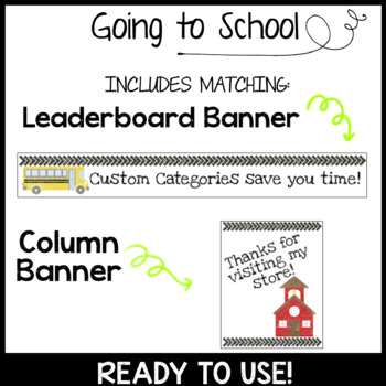 TPT Animated Quote Box Banner - GOING TO SCHOOL - Ready To Use!
