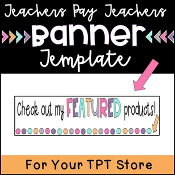 TPT Banner Template and Directions