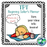 TPT Beginning Seller's Planner