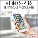 TPT Product Photography Video Series BUNDLE