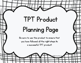 TPT Product Planning Page
