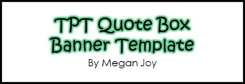 TPT Quote Box Banner Template