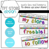 TPT Quote Box Gif & Banners {Bright & Cheery}