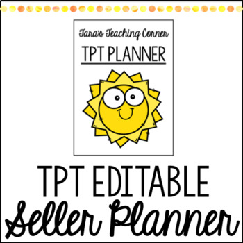 TPT Seller Planner (Editable)