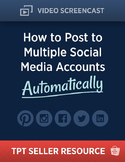 TPT Seller Resource:  HowTo Post to Multiple Social Media