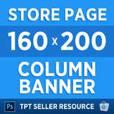 TPT Seller Resource: Store Page Column Banner Photoshop TEMPLATE