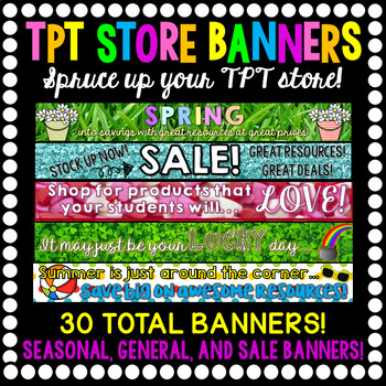 TPT Seller Store Banners- 30 Banners for the Whole Year!