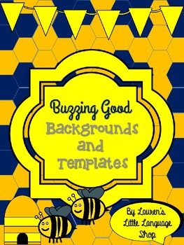 TPT Sellers-Buzzing Good Backgrounds and Templates