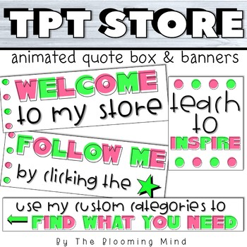 TPT Store Animated Quote Box and Banners