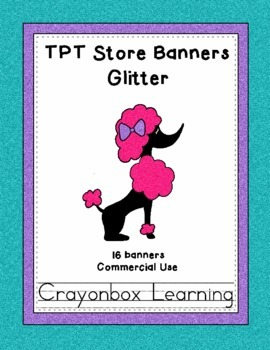 TPT Banners - Glitter - Commercial Use