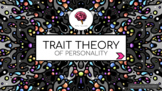 TRAIT THEORY Interactive Powerpoint Show