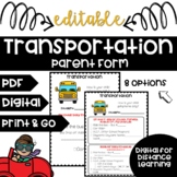 TRANSPORTATION NOTE! How is your child getting HOME **Editable** Fillable PDFs