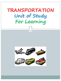 TRANSPORTATION Unit of Study for Learning