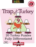 Addition, Subtraction, Problem Solving Thanksgiving Puzzles TRAP THAT TURKEY!