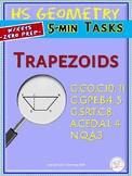 TRAPEZOIDS: Properties (HS Geometry Curriculum tasks/ Warm-ups Unit 17)