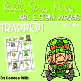 TRAPPED! ABC & Sight Word Roll, Say, Keep-Editable