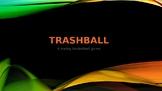TRASHBALL - Surface Area of Cylinders - TRASHKETBALL