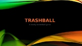TRASHBALL - Volume of Cylinders, Cones, and Spheres - TRAS