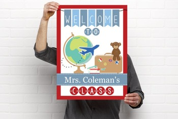 TRAVEL - Classroom Decor: WELCOME Poster - 18 x 24, you personalize, Design C