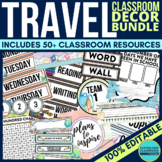 TRAVEL CLASSROOM THEME DECOR BUNDLE editable travel themed classroom decor