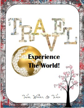 TRAVEL: Experience the World!
