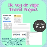 TRAVEL Project for Spanish 2, 3 or 4!