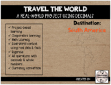 TRAVEL THE WORLD - Real-World Math Project with Decimals