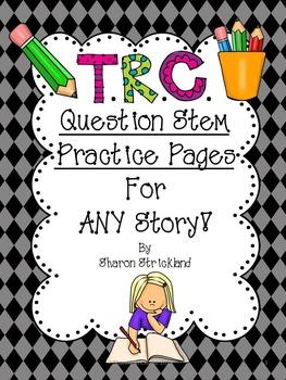 TRC Question Stems Printable Practice Pages