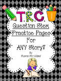 TRC Question Stems Printable Practice Pages