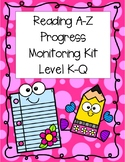 TRC Reading A-Z Progress Monitoring Kit K-Q