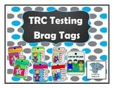 TRC Reading Level Benchmark level Brag Tags