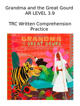 TRC Written Comprehension Practice - Grandma and the Great Gourd